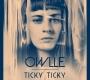 Owlle— «Ticky Ticky»