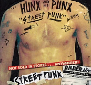 "Hunx & His Punx - ""You Think You're Tough"""